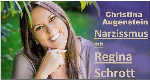 Christina Augenstein - Narzissmus mit Regina Schrott